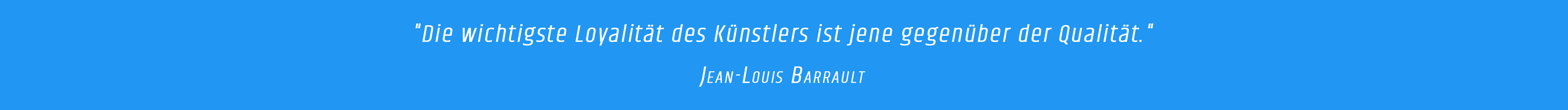 Zitat - Jean-Louis Barrault