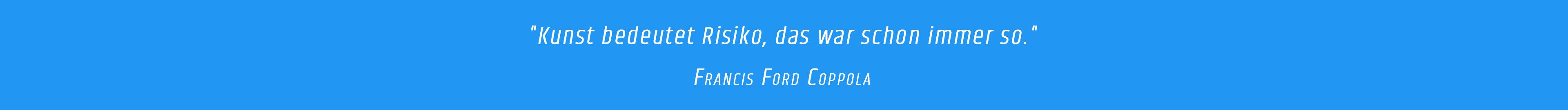 Zitat - Ford Coppola