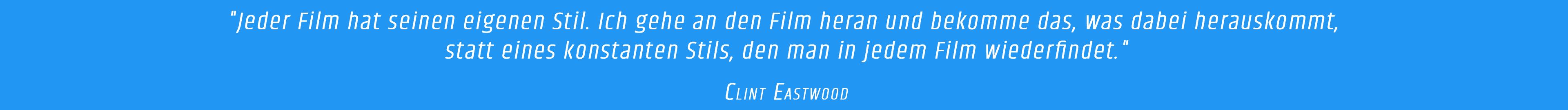 Zitat - Clint Eastwood