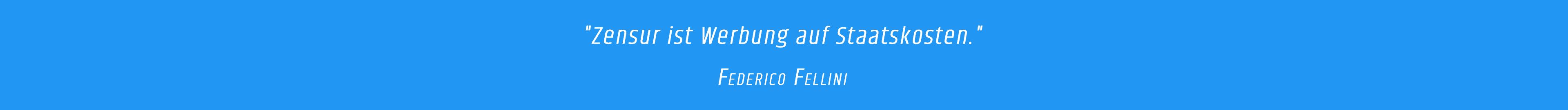 Zitat - Frederico Felini