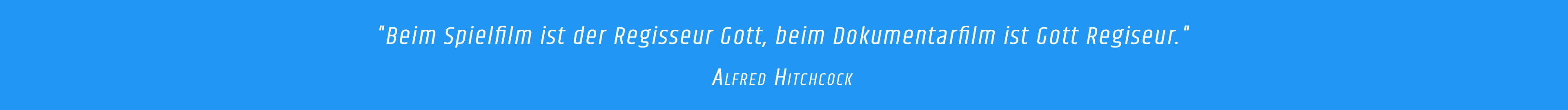 Zitat - Alfred Hitchcock
