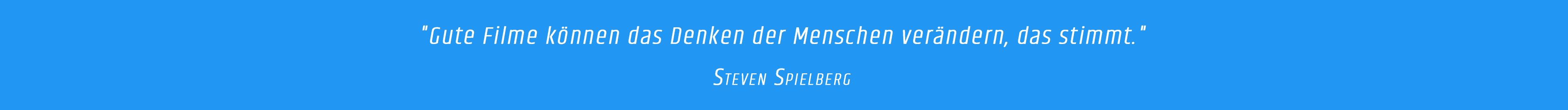 Zitat - Steven Spielberg